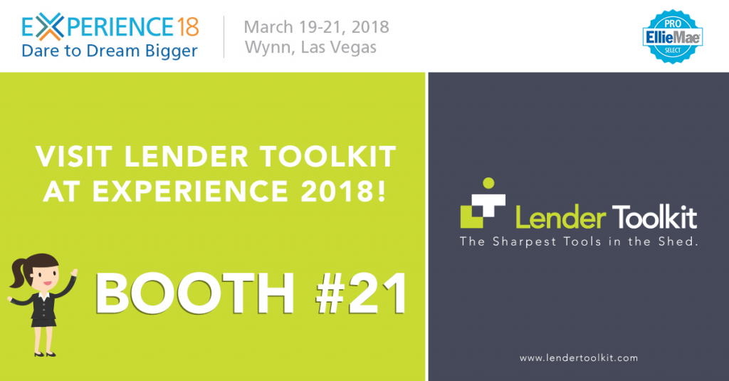 Visit Lender Toolkit at Experience 2018 at Booth #21, March 19th-21st