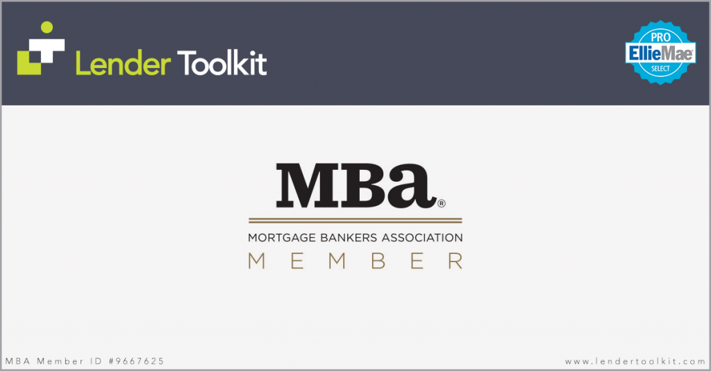Lender Toolkit is a member of the Mortgage Bankers Associate (Member ID #9667625)