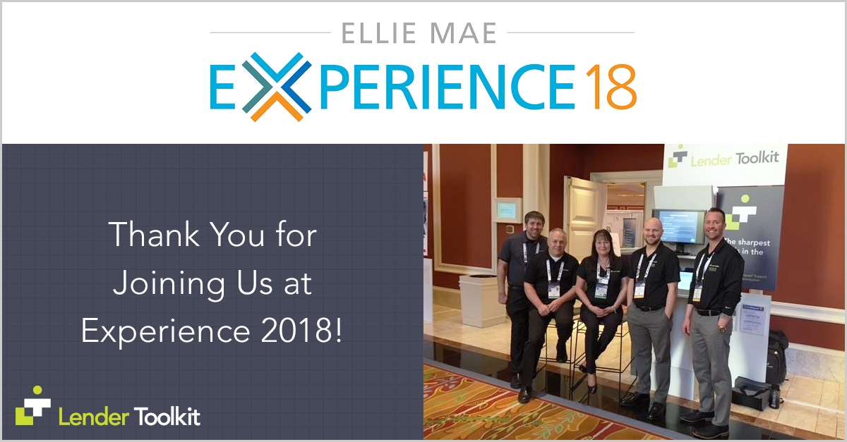 Thank You For Joining Lender Toolkit at Experience 2018