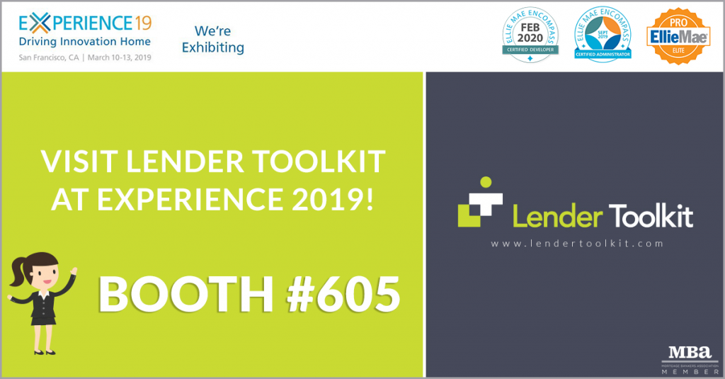 Visit Lender Toolkit at Experience 19 at Booth #605!