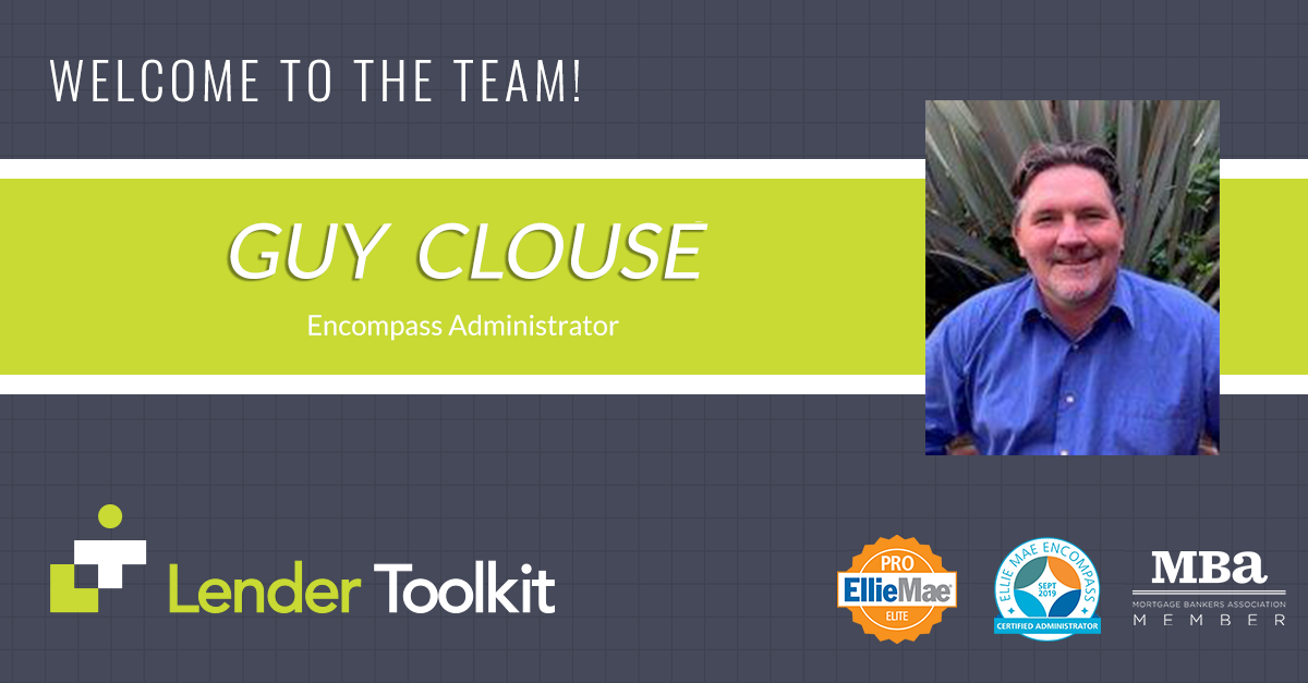 Lender Toolkit Welcomes Guy Clouse!