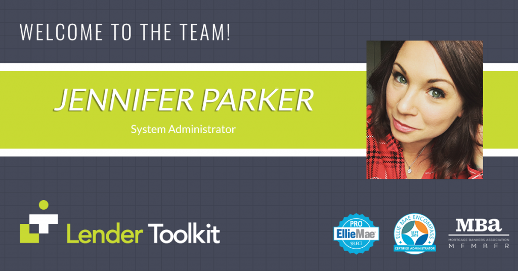 Lender Toolkit Welcomes Jennifer Parker!