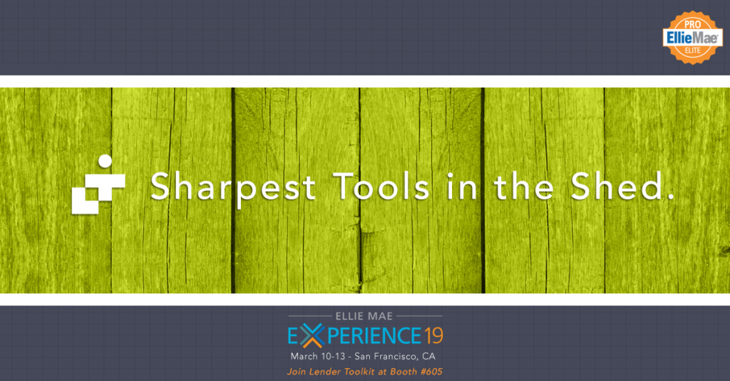 Lender Toolkit - Sharpest Tools in the Shed.