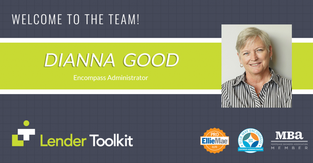 Lender Toolkit Welcomes Dianna Good!