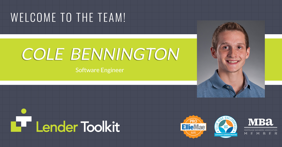 Lender Toolkit Welcomes Cole Bennington!