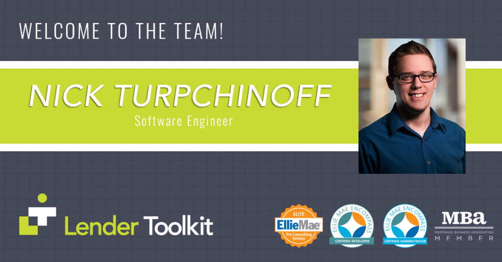 Lender Toolkit Welcomes Nick Turpchinoff!