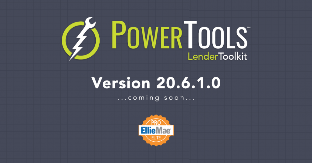 Lender Toolkit 20.6.1.0 Coming Soon!