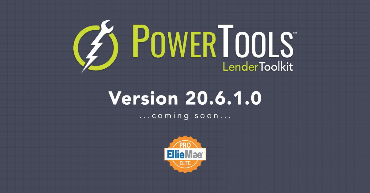 Lender Toolkit 20.6.1.0 Coming Soon!