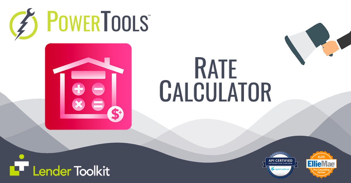 Lender Toolkit PowerTools - Rate Calculator